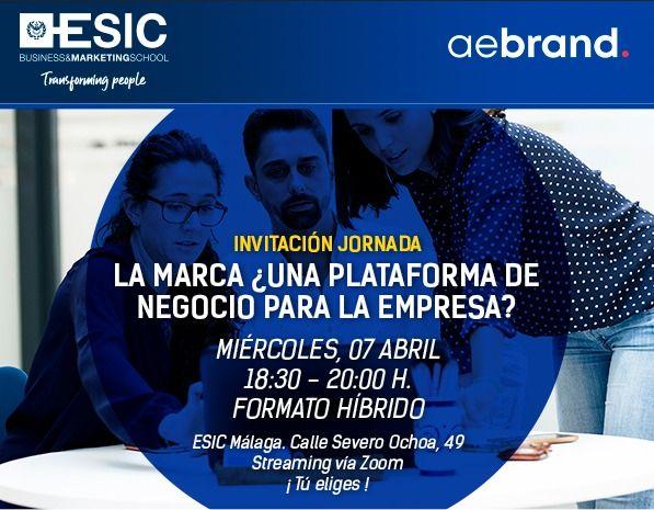 webinar en ESIC Málaga, la marca una plataforma de negocio para la empresa
